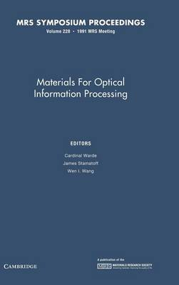 Materials for Optical Information Processing - MRS Proceedings 228 (Hardback)
