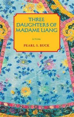 Three Daughters of Madame Liang (Paperback)