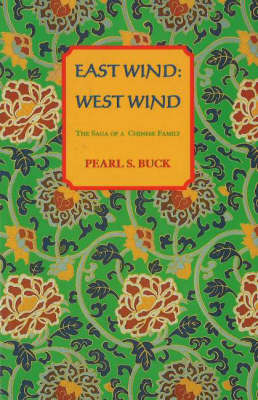 East Wind, West Wind: The Saga of a Chinese Family (Paperback)