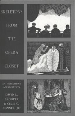 Skeletons from the Opera Closet (Paperback)