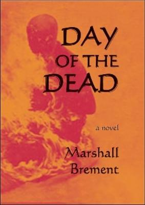 Day of the Dead: A Novel (Paperback)