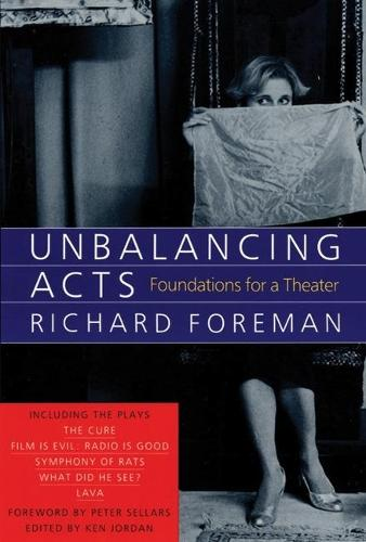 Unbalancing Acts: Foundations for a Theater (Paperback)