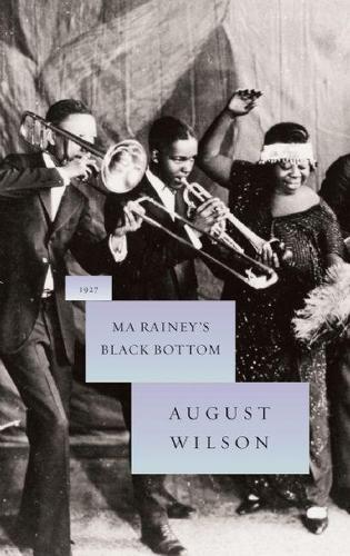 Ma Rainey's Black Bottom (Hardback)