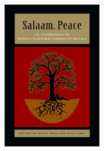 Salaam. Peace: An Anthology of Middle Eastern-American Drama (Paperback)