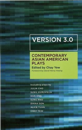 Version 3.0: Contemporary Asian American Plays (Paperback)