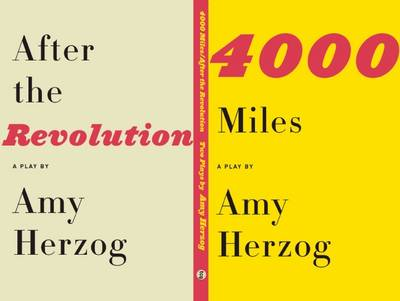 4000 Miles and After the Revolution: Two Plays (Paperback)