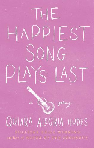 The Happiest Song Plays Last (Paperback)
