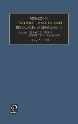 Research in Personnel and Human Resources Management - Research in Personnel and Human Resources Management 8 (Hardback)