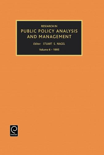 Research in Public Policy Analysis and Management - Research in Public Policy Analysis and Management 6 (Hardback)