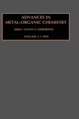 Advances in Metal-Organic Chemistry: Volume 3 - Advances in Metal-Organic Chemistry (Hardback)