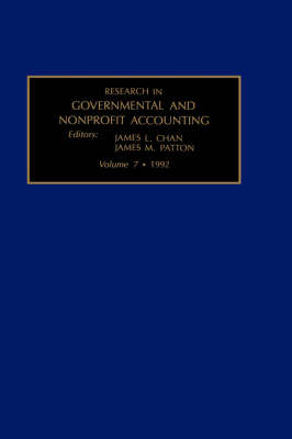 Research in Governmental and Nonprofit Accounting - Research in Governmental & Nonprofit Accounting v. 7 (Hardback)