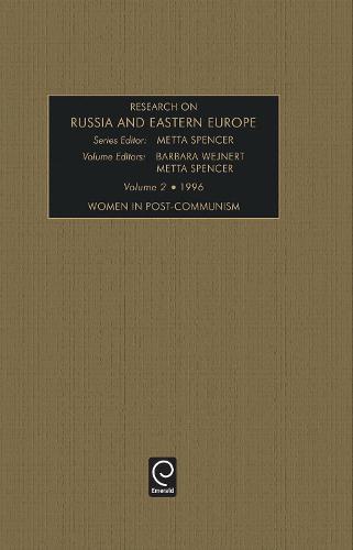 Women in Post-communism - Research in the Soviet Europe 2 (Hardback)