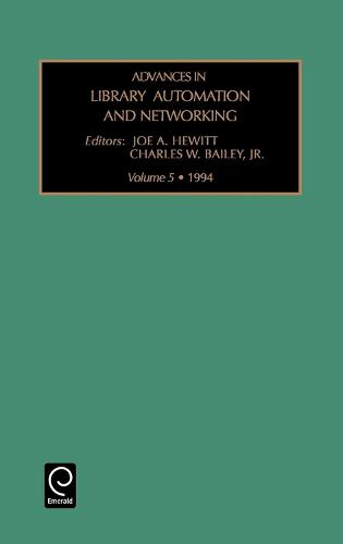 Advances in Library Automation and Networking - Advances in Library Automation and Networking 5 (Hardback)