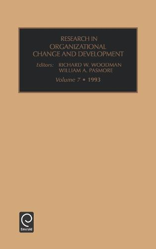 Research in Organizational Change and Development - Research in Organizational Change and Development 7 (Hardback)