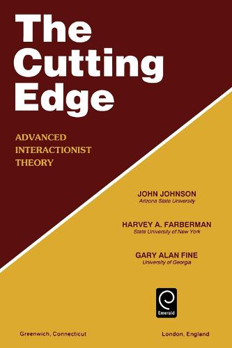 Cutting Edge: Advanced Interactionist Theory (Paperback)