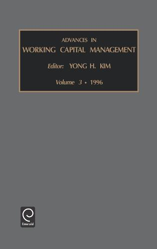 Advances in Working Capital Management - Advances in Working Capital Management 2 (Hardback)