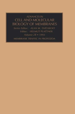 Membrane Traffic in Protozoa, Part A: Volume 2 - Advances in Cellular and Molecular Biology of Membranes and Organelles (Hardback)