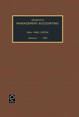 Advances in Management Accounting - Advances in Management Accounting 2 (Hardback)
