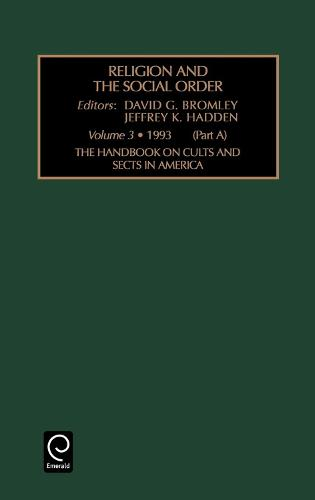Handbook on Cults and Sects in America - Religion and the Social Order 3.1 (Hardback)