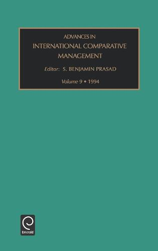 Advances in International Comparative Management - Advances in International Management 9 (Hardback)