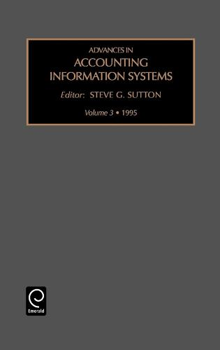 Advances in Accounting Information Systems - Advances in Accounting Information Systems 6 (Hardback)