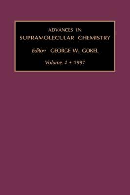 Advances in Supramolecular Chemistry: Volume 4 - Advances in Supramolecular Chemistry (Hardback)