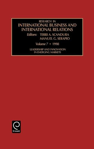 Leadership and Innovation in Emerging Markets - Research in International Business and International Relations 7 (Hardback)