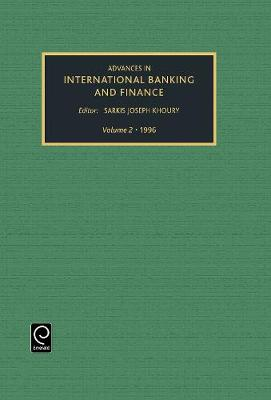 Advances in international banking and finance - Advances in International Banking and Finance 2 (Hardback)