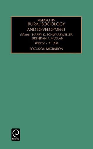 Focus on Migration - Research in Rural Sociology and Development 7 (Hardback)