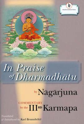 In Praise Of Dharmadhatu (Hardback)