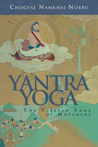 Yantra Yoga: Tibetan Yoga of Movement (Paperback)