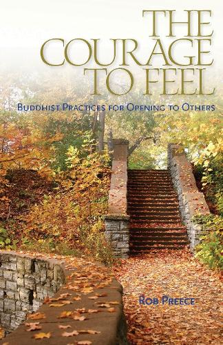 The Courage To Feel (Paperback)