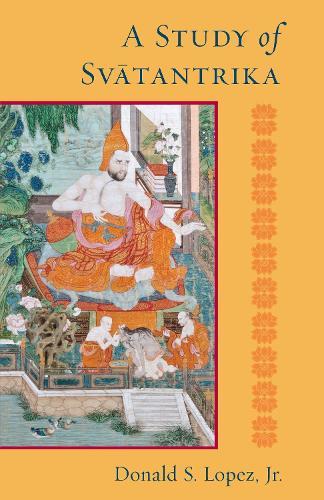 A Study Of Svatantrika (Paperback)