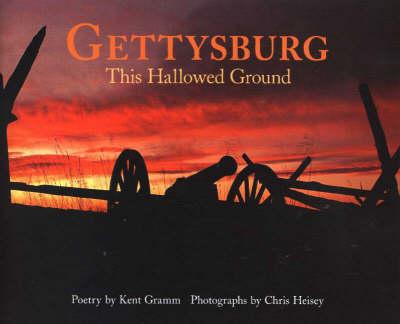 Gettysburg: This Hallowed Ground (Hardback)