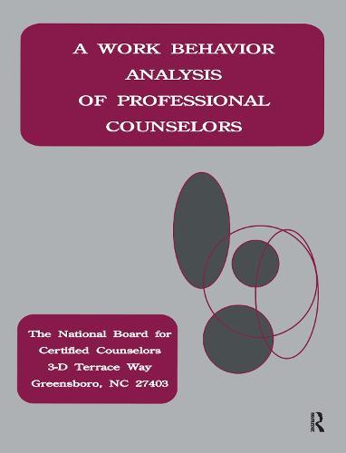 A Work Behavior Analysis Of Professional Counselors (Hardback)
