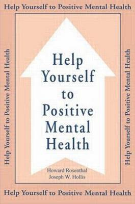 Help Yourself To Positive Mental Health (Paperback)
