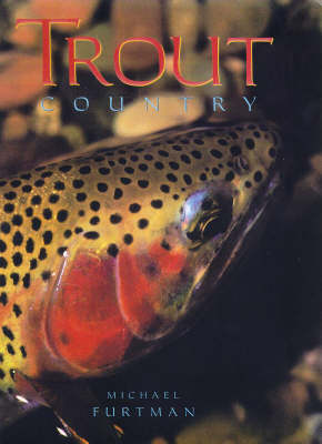 Trout Country (Hardback)