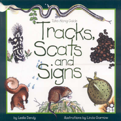 Tracks, Scats and Signs - Take Along Guides (Paperback)