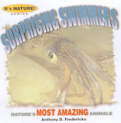 Surprising Swimmers - It's Nature! S. (Paperback)