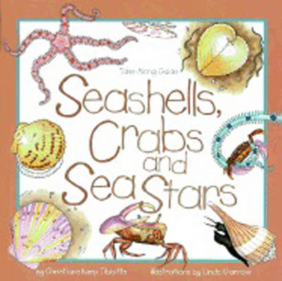 Seashells, Crabs and Sea Stars: Take-Along Guide - Take Along Guides (Paperback)