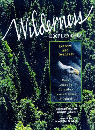 Wilderness Explored (Hardback)