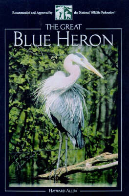 The Great Blue Heron (Paperback)