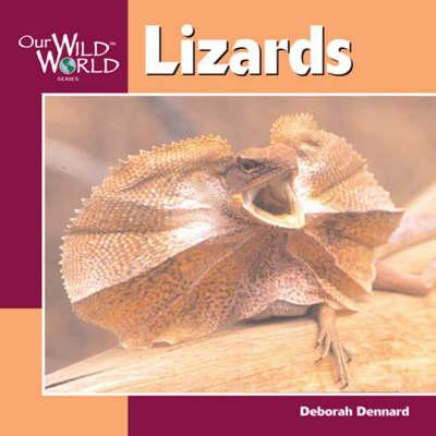 Lizards - Our Wild World (Hardback)