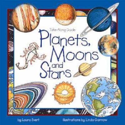 Planets, Moons and Stars - Take Along Guides (Hardback)