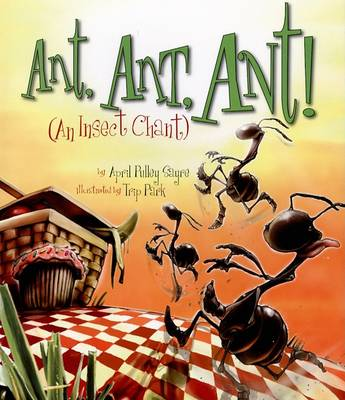 Ant, Ant, Ant!: An Insect Chant - American City Series (Hardback)