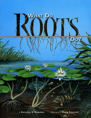 What Do Roots Do? (Paperback)