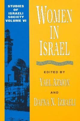 Women in Israel - Schnitzer Studies in Israel Society Series (Hardback)