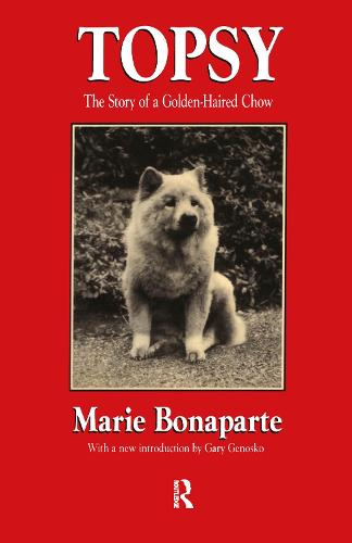 Topsy: The Story of a Golden-haired Chow - History of Ideas Series (Hardback)