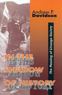 In the Shadow of History: Passing of Lineage Society (Hardback)
