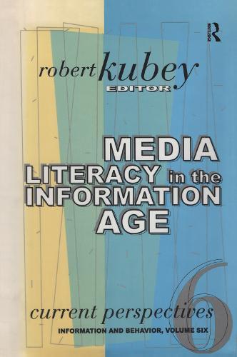 Media Literacy Around the World: Current Perspectives - Information & Behavior S. v. 6 (Hardback)